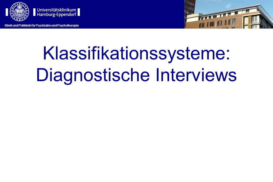 Klassifikationssysteme: Diagnostische Interviews