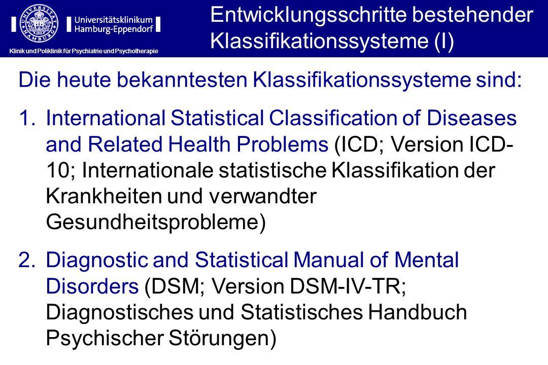 Entwicklungsschritte bestehender Klassifikationssysteme (I)