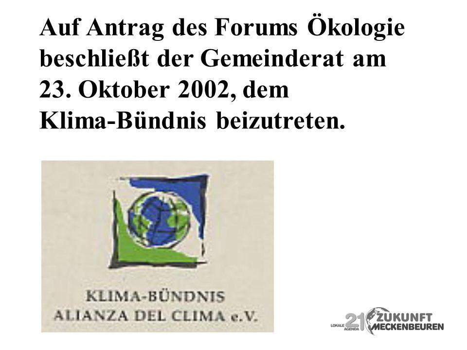 Auf Antrag des Forums Ökologie