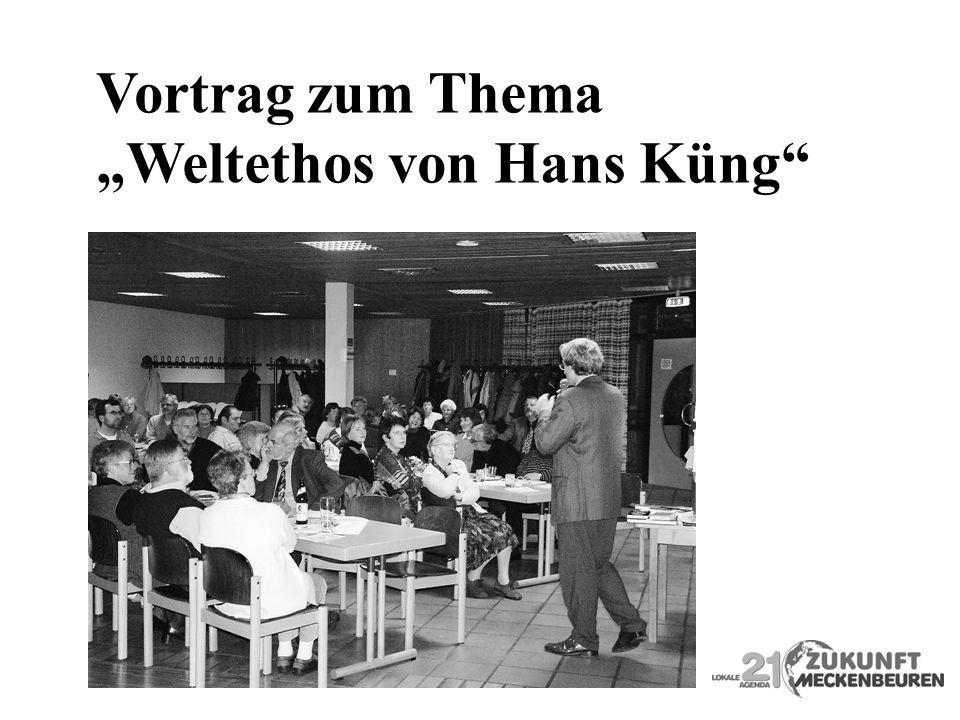 """Vortrag zum Thema """"Weltethos von Hans Küng"""