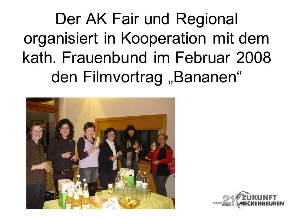 Der AK Fair und Regional organisiert in Kooperation mit dem kath