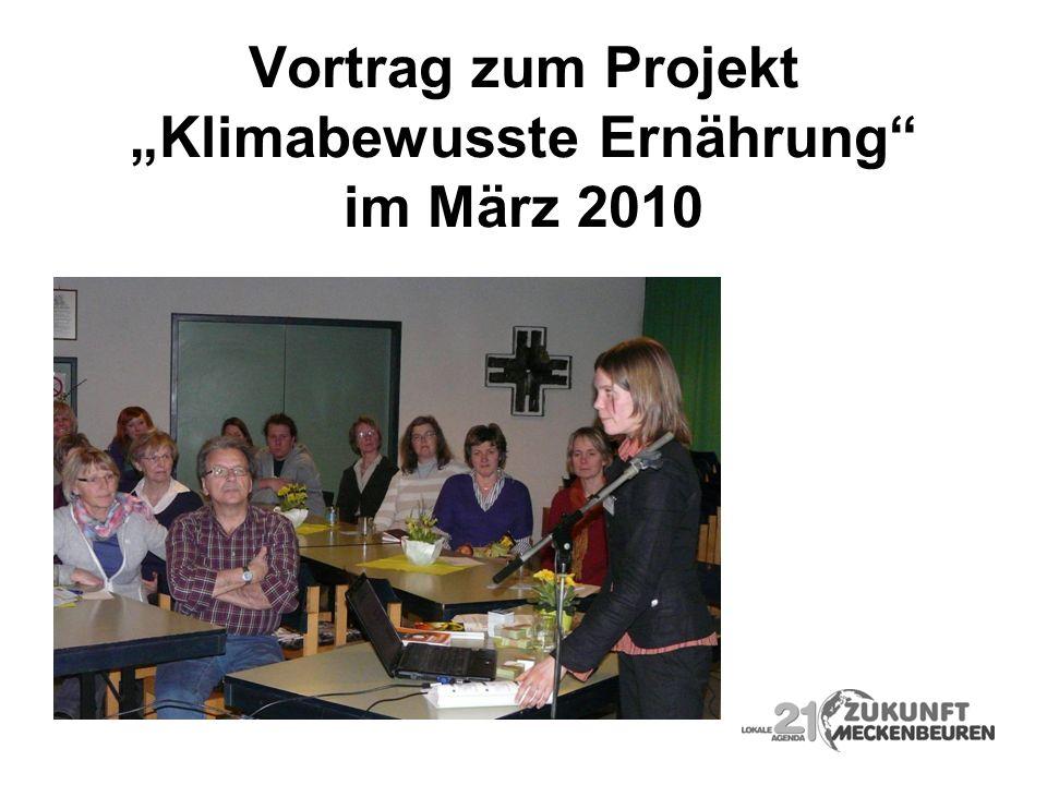 """Vortrag zum Projekt """"Klimabewusste Ernährung im März 2010"""