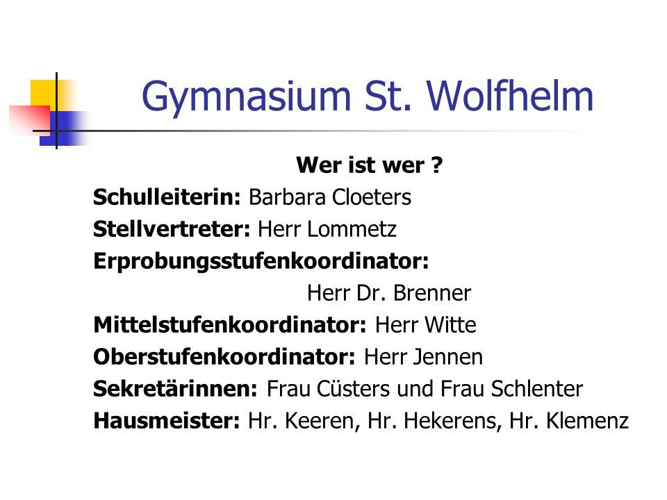 Gymnasium St. Wolfhelm Wer ist wer Schulleiterin: Barbara Cloeters