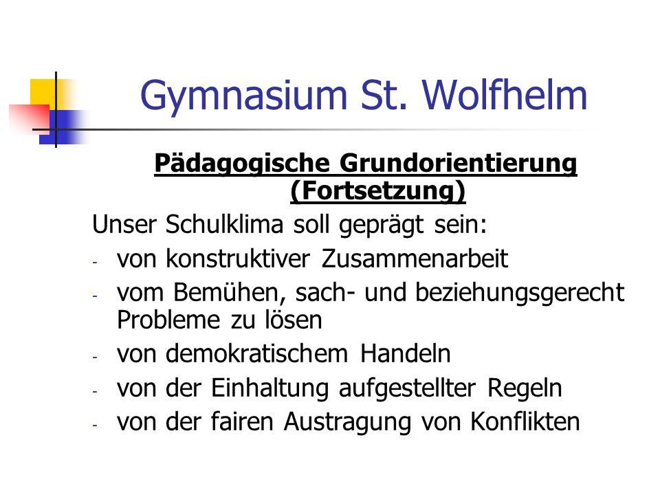 Pädagogische Grundorientierung (Fortsetzung)
