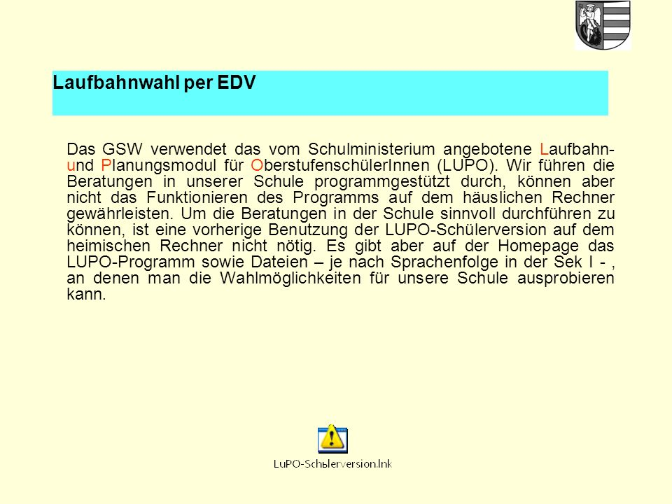 Laufbahnwahl per EDV