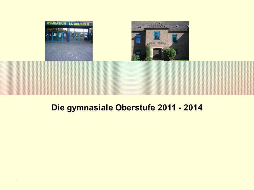 Die gymnasiale Oberstufe 2011 - 2014