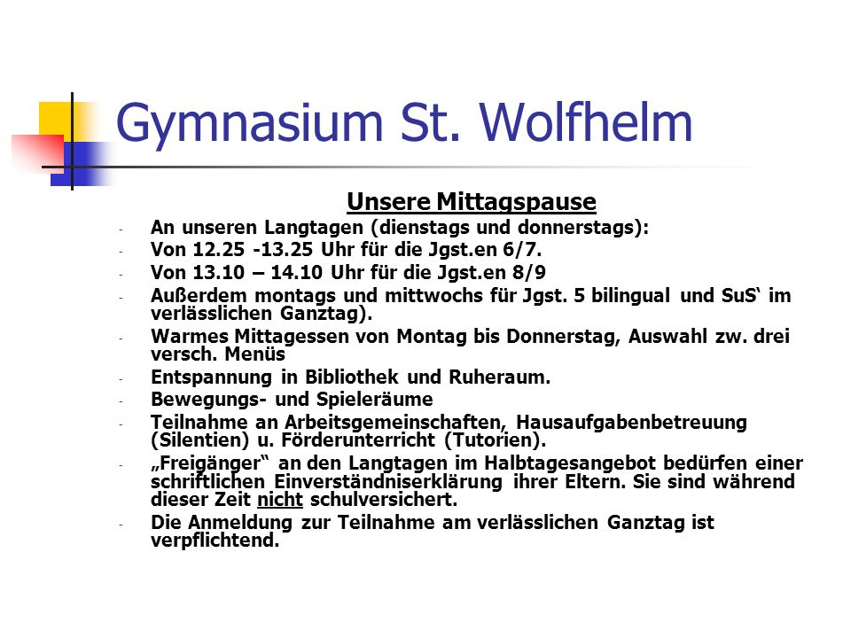 Gymnasium St. Wolfhelm Unsere Mittagspause