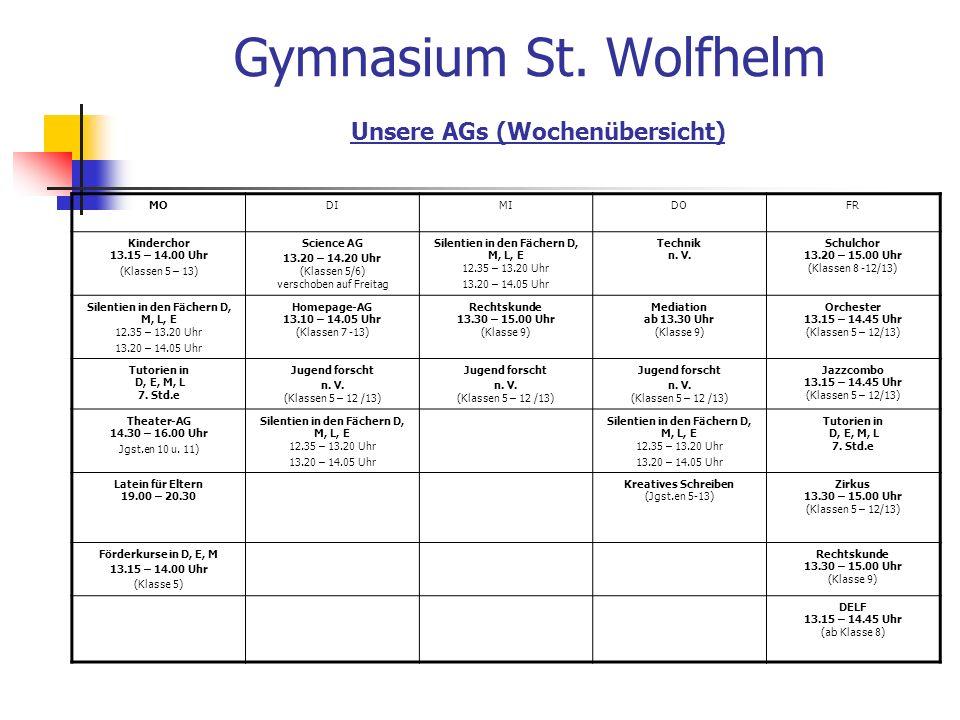 Gymnasium St. Wolfhelm Unsere AGs (Wochenübersicht)