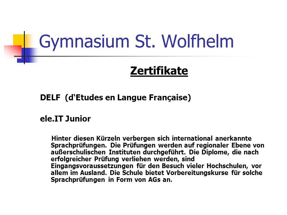 Gymnasium St. Wolfhelm Zertifikate DELF (d'Etudes en Langue Française)