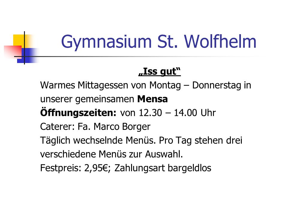 "Gymnasium St. Wolfhelm ""Iss gut"