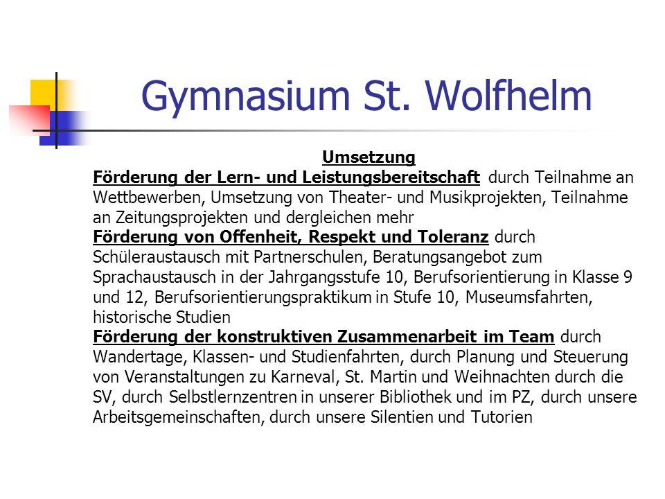Gymnasium St. Wolfhelm Umsetzung