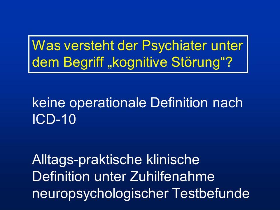"""Was versteht der Psychiater unter dem Begriff """"kognitive Störung"""