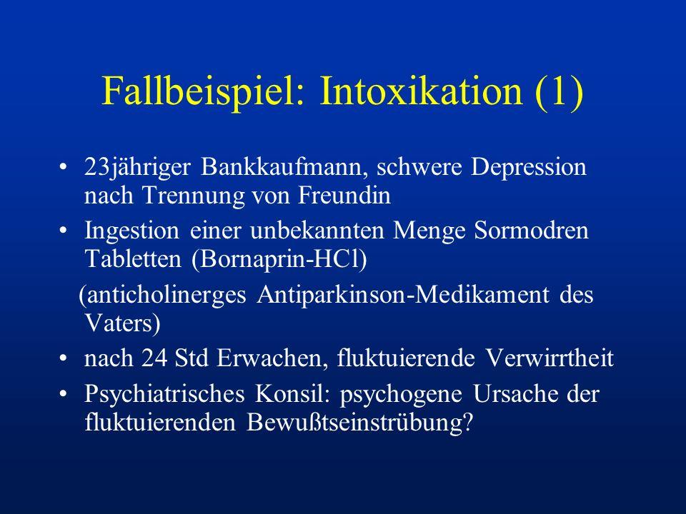 Fallbeispiel: Intoxikation (1)