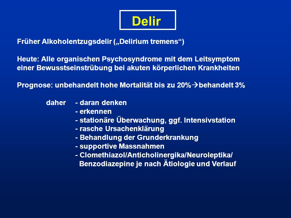 """Delir Früher Alkoholentzugsdelir (""""Delirium tremens )"""