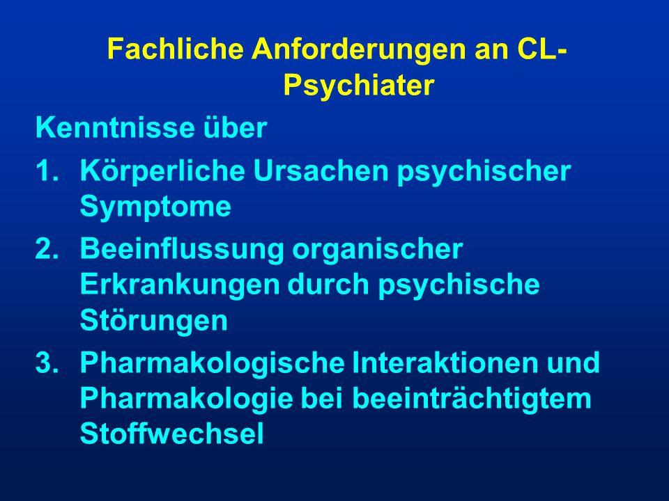 Fachliche Anforderungen an CL-Psychiater
