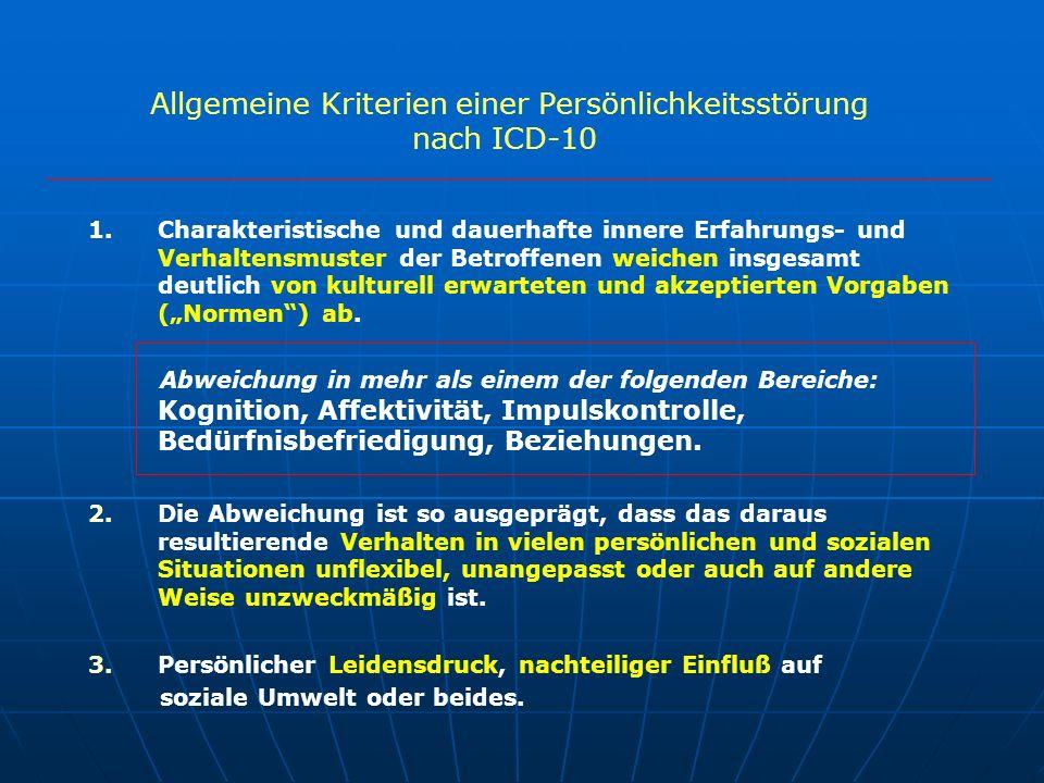 Allgemeine Kriterien einer Persönlichkeitsstörung nach ICD-10