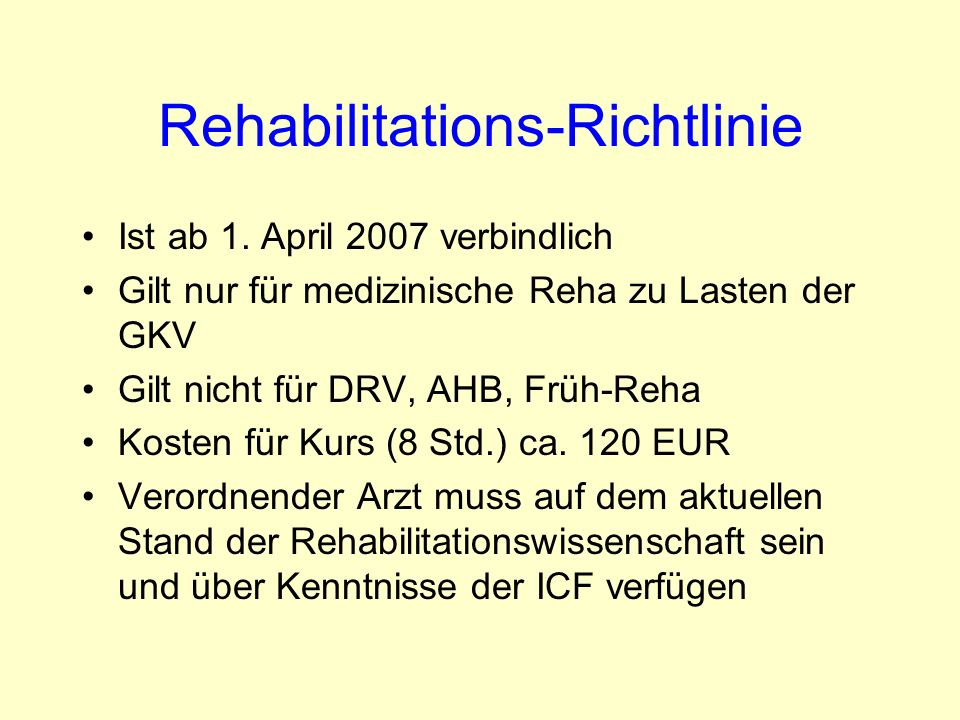 Rehabilitations-Richtlinie