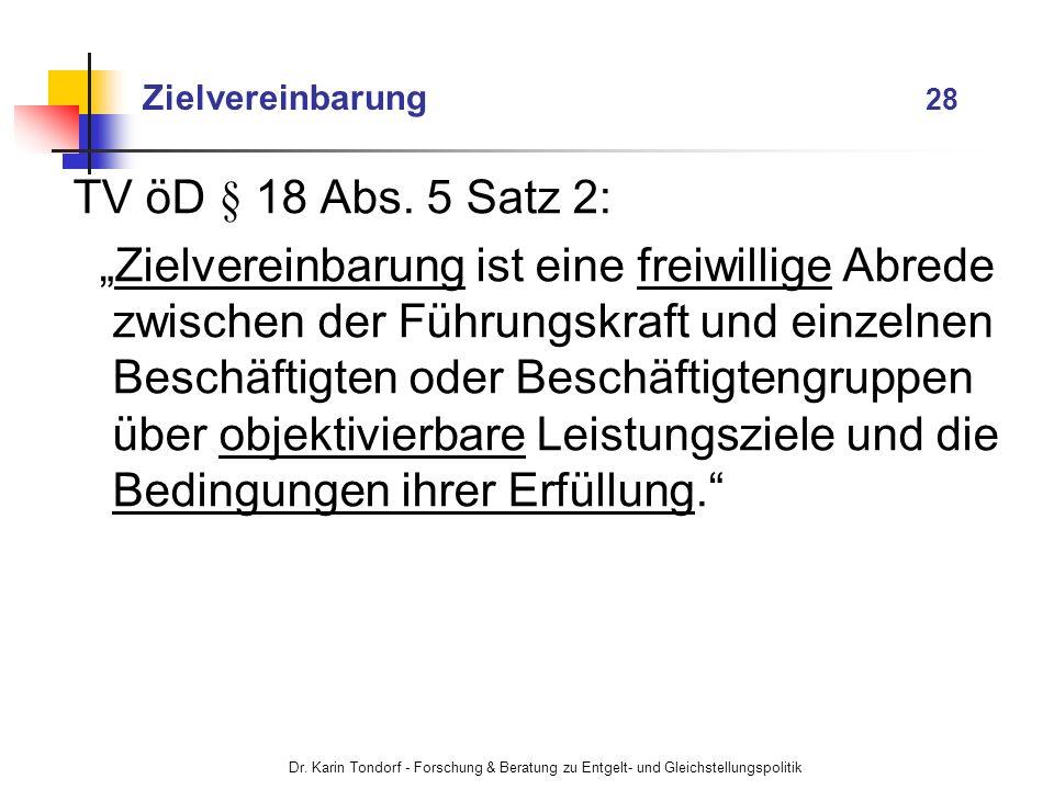 Zielvereinbarung 28TV öD § 18 Abs. 5 Satz 2: