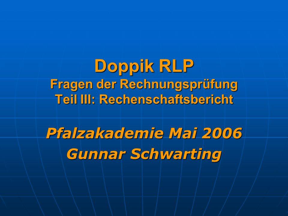 Doppik RLP Fragen der Rechnungsprüfung Teil III: Rechenschaftsbericht