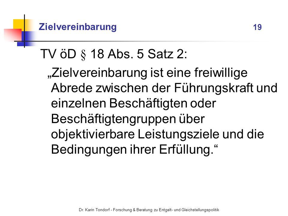 Zielvereinbarung 19 TV öD § 18 Abs. 5 Satz 2: