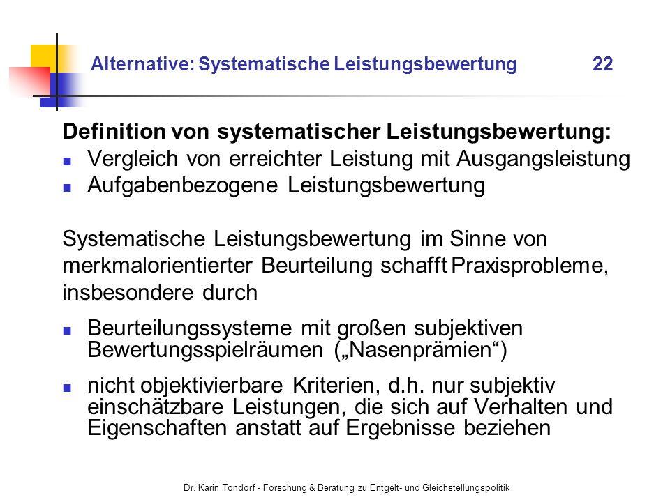 Alternative: Systematische Leistungsbewertung 22