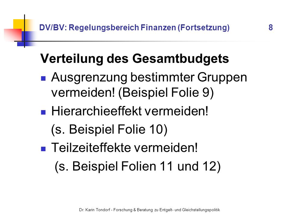 DV/BV: Regelungsbereich Finanzen (Fortsetzung) 8