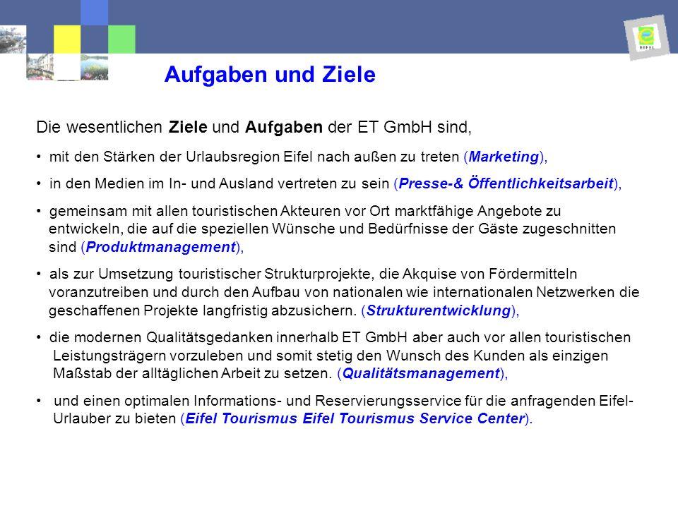 Aufgaben und Ziele Die wesentlichen Ziele und Aufgaben der ET GmbH sind,