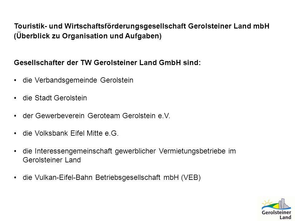 Touristik- und Wirtschaftsförderungsgesellschaft Gerolsteiner Land mbH