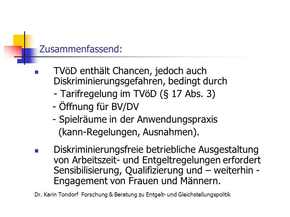 - Tarifregelung im TVöD (§ 17 Abs. 3) - Öffnung für BV/DV