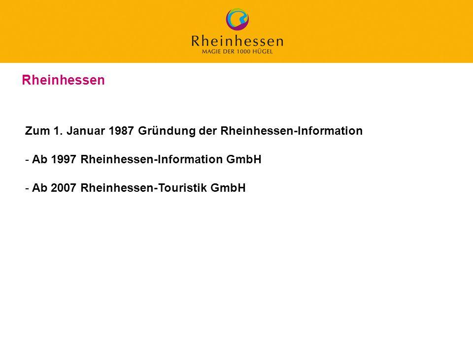 Rheinhessen Zum 1. Januar 1987 Gründung der Rheinhessen-Information