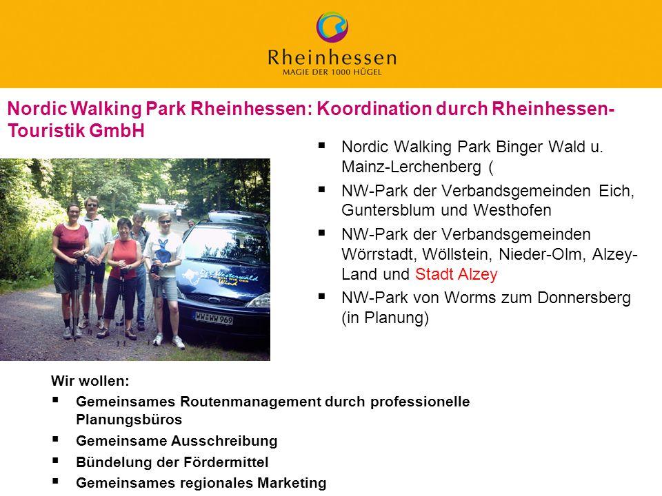 Nordic Walking Park Rheinhessen: Koordination durch Rheinhessen-Touristik GmbH