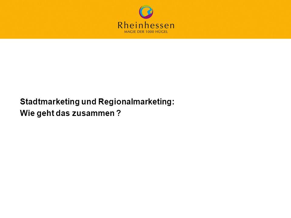 Stadtmarketing und Regionalmarketing: