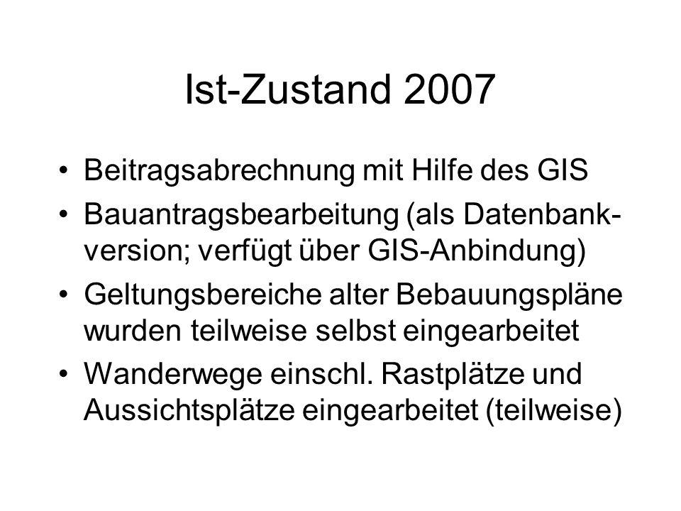 Ist-Zustand 2007 Beitragsabrechnung mit Hilfe des GIS