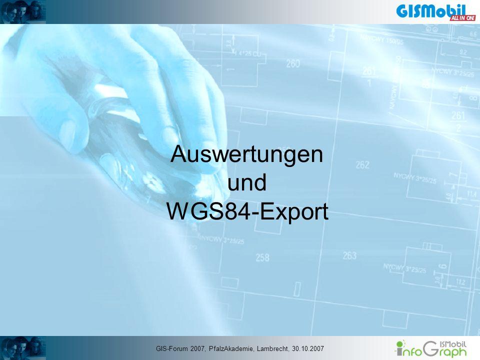Auswertungen und WGS84-Export