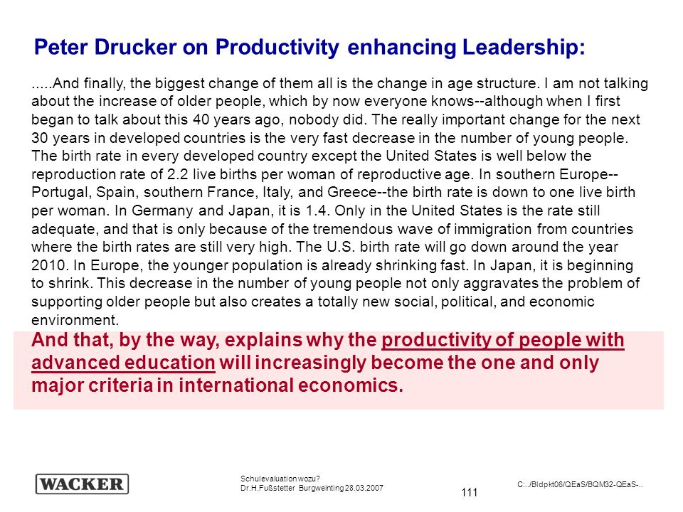 Peter Drucker on Productivity enhancing Leadership: