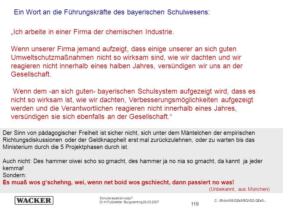 Ein Wort an die Führungskräfte des bayerischen Schulwesens: