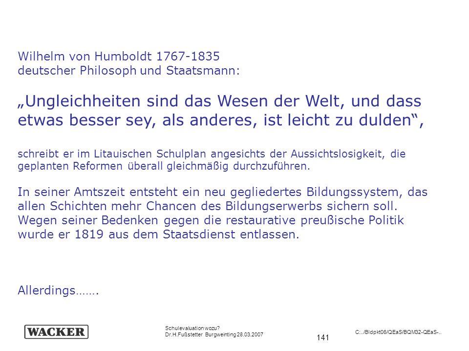 Wilhelm von Humboldt 1767-1835 deutscher Philosoph und Staatsmann: