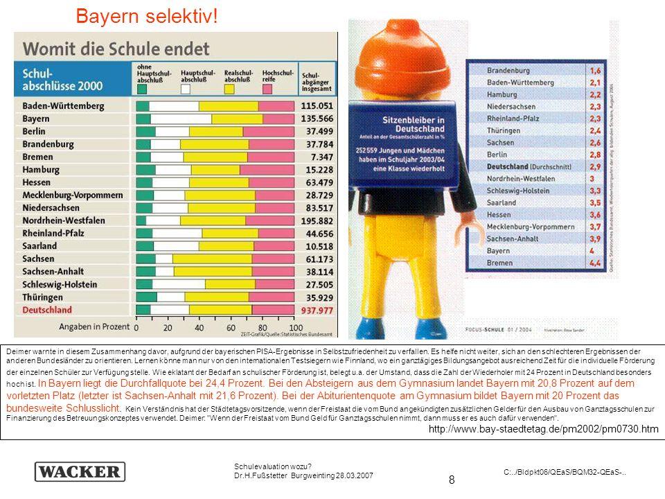Bayern selektiv! http://www.bay-staedtetag.de/pm2002/pm0730.htm