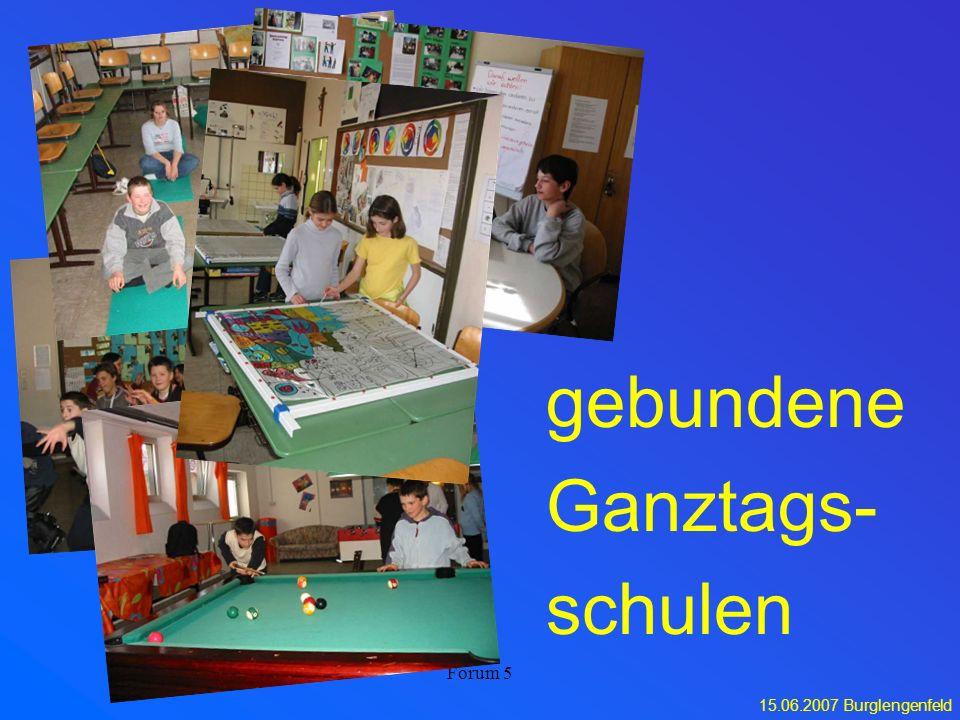 gebundene Ganztags- schulen Forum 5