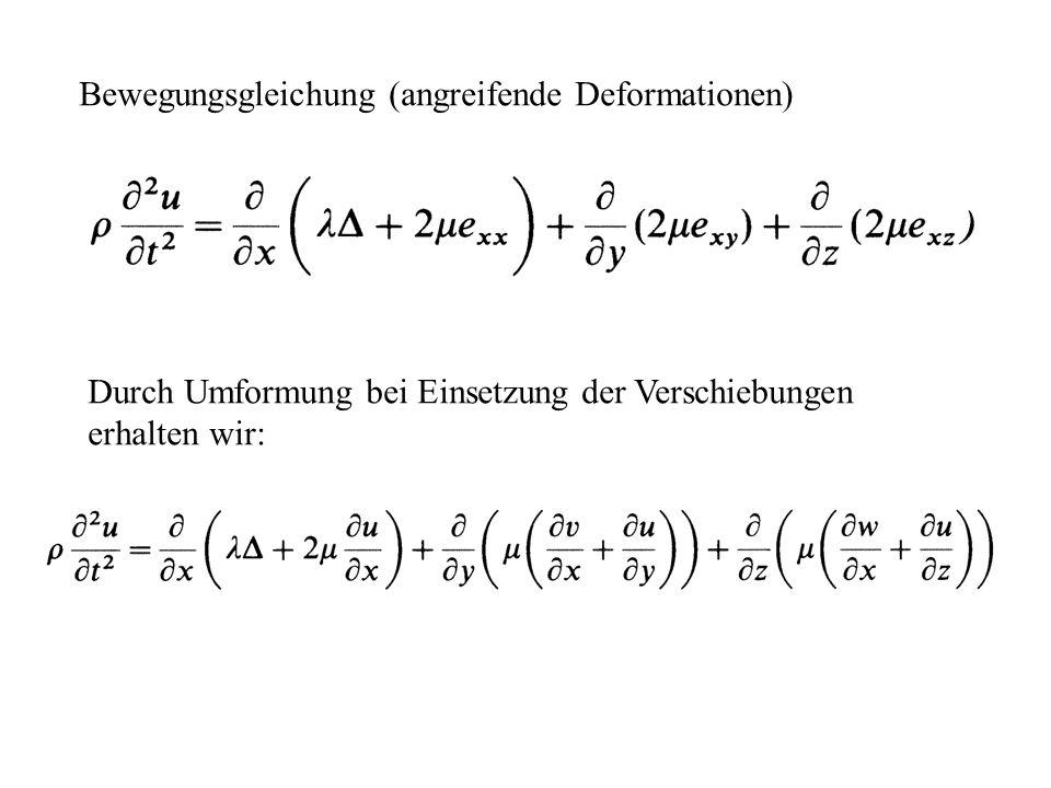 Bewegungsgleichung (angreifende Deformationen)