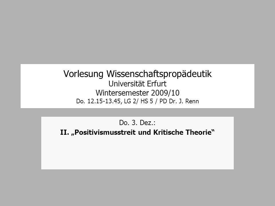 """Do. 3. Dez.: II. """"Positivismusstreit und Kritische Theorie"""