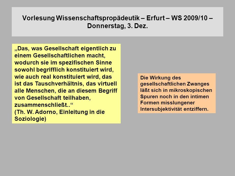 Vorlesung Wissenschaftspropädeutik – Erfurt – WS 2009/10 – Donnerstag, 3. Dez.