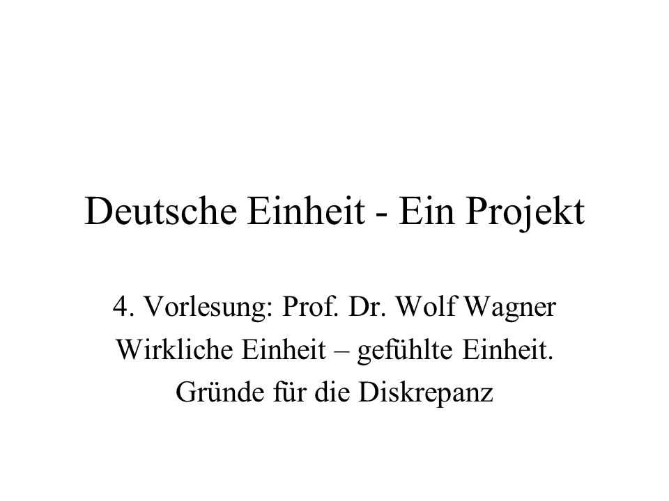 Deutsche Einheit - Ein Projekt