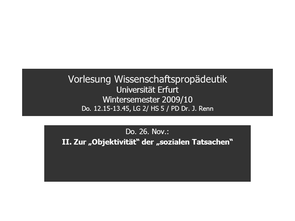 """Do. 26. Nov.: II. Zur """"Objektivität der """"sozialen Tatsachen"""