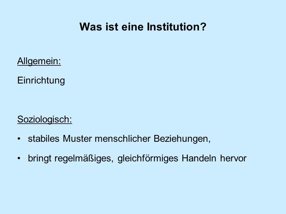 Was ist eine Institution