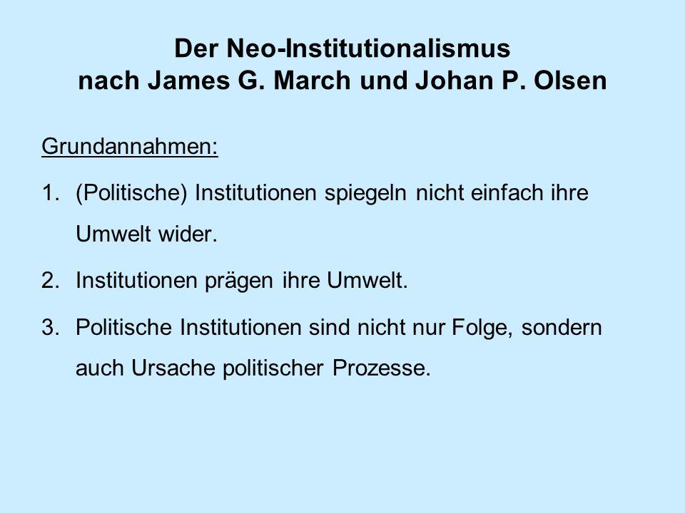 Der Neo-Institutionalismus nach James G. March und Johan P. Olsen