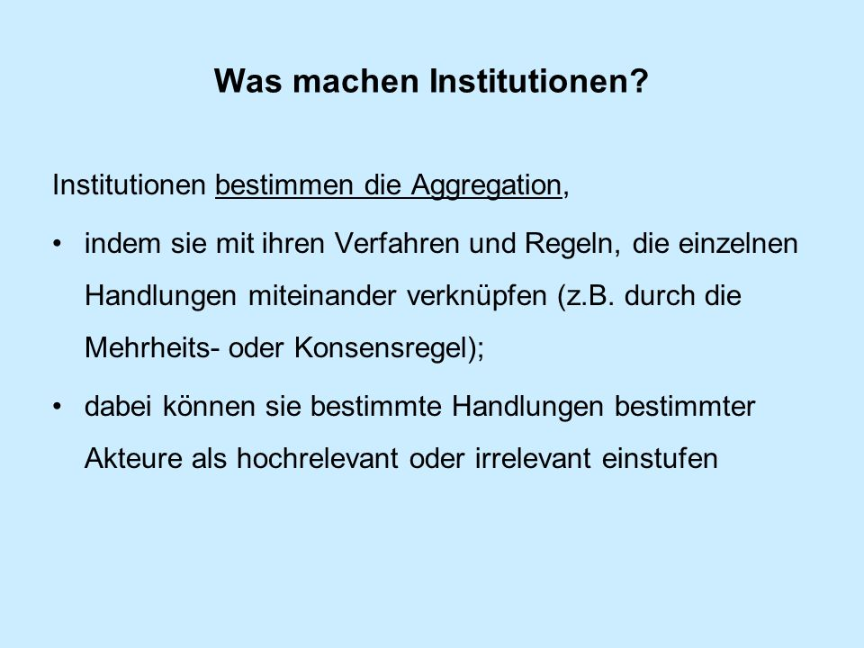 Was machen Institutionen