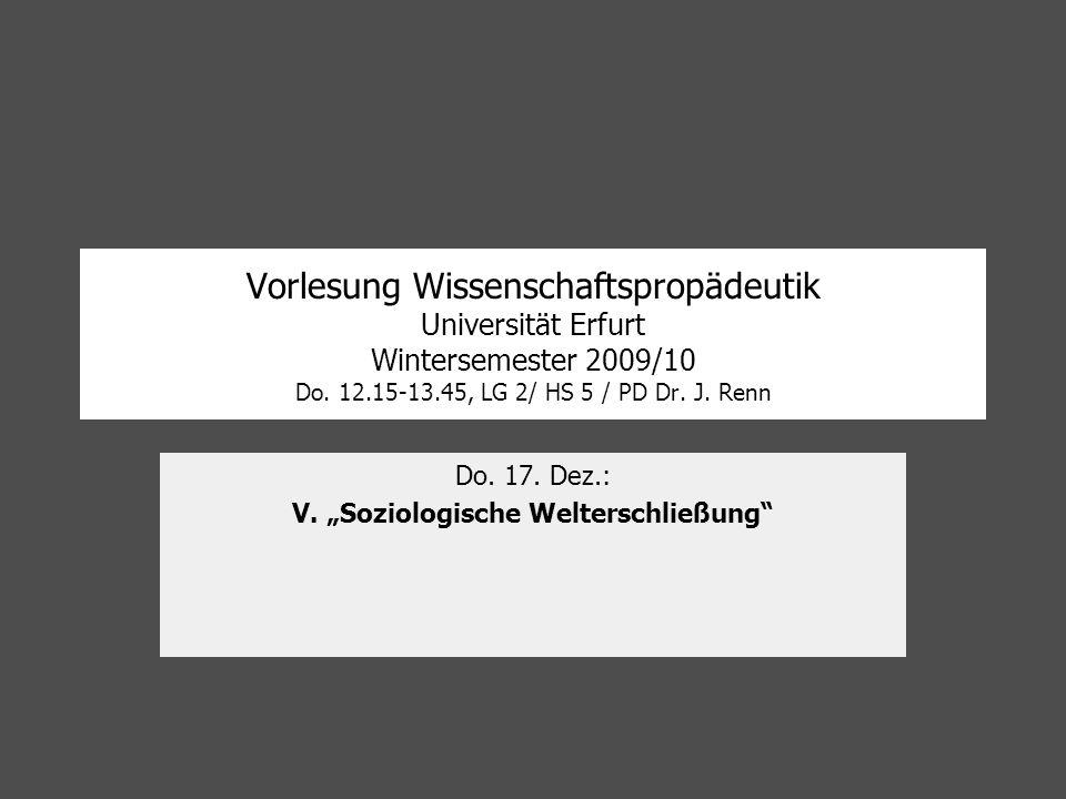 """Do. 17. Dez.: V. """"Soziologische Welterschließung"""