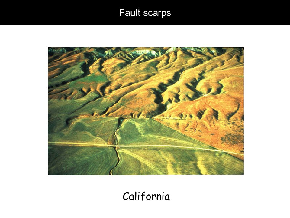 Fault scarps California