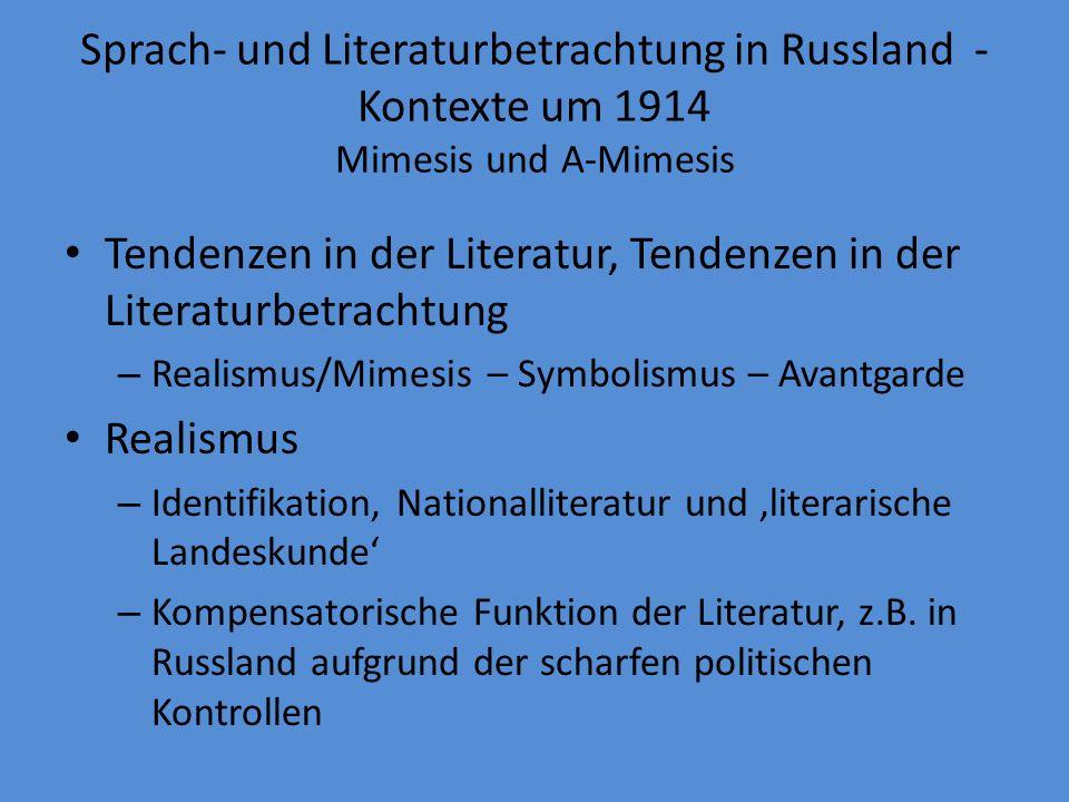 Tendenzen in der Literatur, Tendenzen in der Literaturbetrachtung